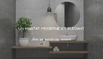 Moderniser votre habitat avec des installations de miroirs