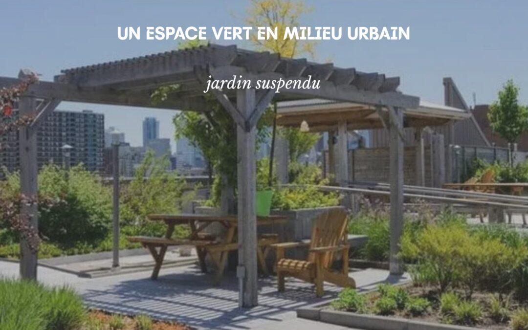 Créer un espace vert au milieu de l'architecture moderne