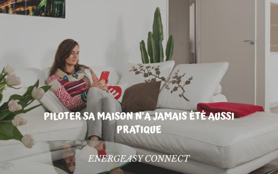 pilotage maison energeasy connect