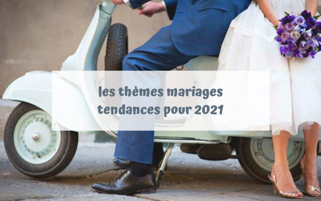 tendances themes mariage 2021