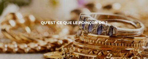 Connaitre la valeur de la bijouterie grâce aux poinçons or